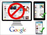 Si tu pagina web no est� adaptada al m�vil o tablet, desaparecer� de google